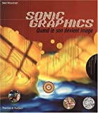 echange, troc Matt Woolman - Sonic Graphics : Quand le son devient image