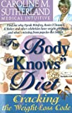 The Body Knows Diet (096838661X) by Caroline M Sutherland