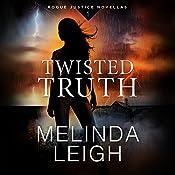 Twisted Truth | [Melinda Leigh]