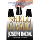 Shell Game ~ Joseph Badal