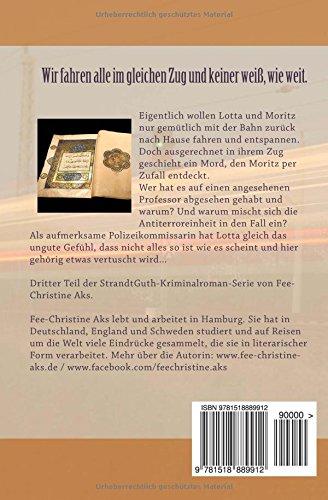 Mord auf freier Strecke: Roman: Volume 3 (StrandtGuth)