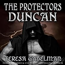 Duncan: The Protectors Series, Book 3 Audiobook by Teresa Gabelman Narrated by Jeffrey Kafer