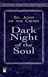 Dark Night of the Soul (Dover Thrift Editions) (0486426939) by St. John of the Cross