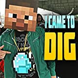 I Came To Dig (Minecraft Rap) [feat. Captainsparklez]