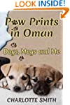 Paw Prints in Oman: Dogs, Mogs and Me