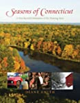 Seasons of Connecticut: A Year-Round...