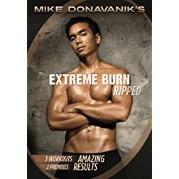 Mike Donavanik's Extreme Burn: RIPPED