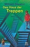 Das Haus der Treppen: Fünf junge Menschen kämpfen ums Überleben Roman (dtv Fortsetzungsnummer 0)
