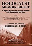 img - for Holocaust Memoir Digest, Vol. 1: A Digest of Published Survivor Memoirs with Study Guide and Maps illustrated edition by Esther Goldberg (2004) Paperback book / textbook / text book