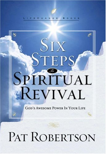Image for Six Steps to Spiritual Revival: God's Awesome Power in Your Life (LifeChange Books)