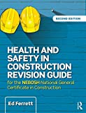 img - for Health and Safety in Construction Revision Guide: for the NEBOSH National Certificate in Construction book / textbook / text book