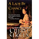 A Lady by Chance (Historical Regency Romance) ~ Cheryl Bolen