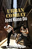 img - for Urban Combat Jeet Kune Do book / textbook / text book