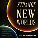 Strange New Worlds: The Search for Al...