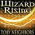 Wizard Rising: Five Kingdoms #1 Audiobook by Toby Neighbors Narrated by Graham Halstead