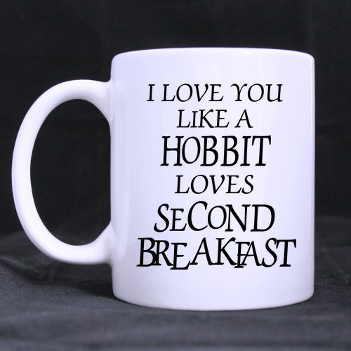 funny-high-quality-funny-i-love-you-like-a-hobbit-loves-second-breakfast-theme-coffee-mug-or-tea-cup