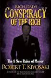img - for Rich Dad's Conspiracy of the Rich: The 8 New Rules of Money book / textbook / text book