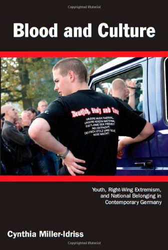 Blood and Culture: Youth, Right-Wing Extremism, and...