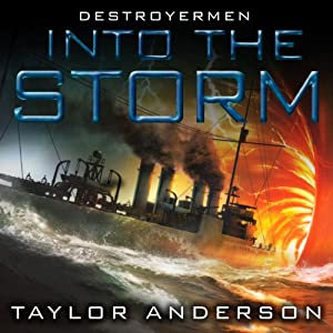 Into the Storm: Destroyermen, Book 1 | [Taylor Anderson]