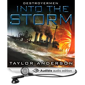 Into the Storm: Destroyermen, Book 1 (Unabridged)