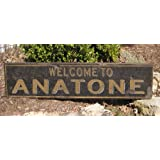 Welcome To ANATONE, WASHINGTON - Rustic Hand Painted Wooden Sign - 9.25 X 48 Inches