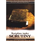 Scripture Under Scrutiny ~ Brian Edwards