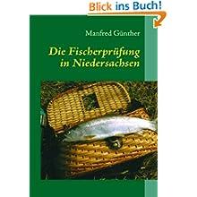 Die Fischerprüfung in Niedersachsen: Ein Leitfaden zur Sportfischerprüfung