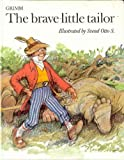 The Brave Little Tailor (0720711541) by Grimm, Brothers