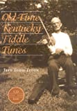Old-Time Kentucky Fiddle Tunes (0813122007) by Jeff Todd Titon