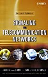 img - for Signaling in Telecommunication Networks (Wiley Series in Telecommunications and Signal Processing) book / textbook / text book