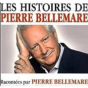 Les histoires de Pierre Bellemare 15 | Pierre Bellemare