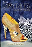 FAIRYTALES (Layers of Veronica, Book #2)