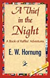 A Thief in the Night (1421845253) by W. Hornung E. W. Hornung