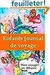 Enfants journal de voyage: Mon voyage...