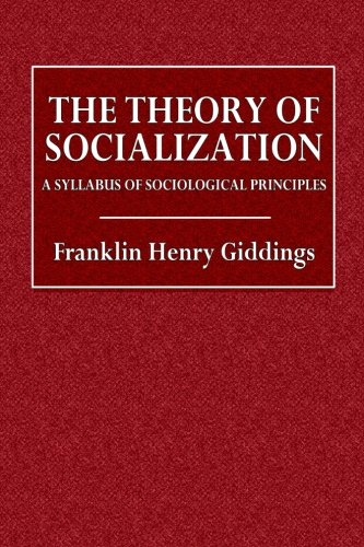 The Theory of Socialization: A Syllabus of Sociological Principles