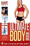 Linda Shelton Shape's Magazine Ultimate Body Book: 4 Weeks To Your Best Abs, Butt, Thighs: 4 Weeks to Your Best Abs, Butt, Thighs, and More!