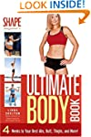 The Ultimate Body Book: 4 Weeks to Yo...