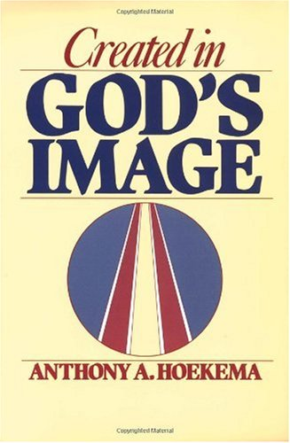 Created in God's Image, Anthony A. Hoekema