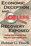 Economic Deception and Jobless (Hopeless) Recovery Exposed: Getting fired now is the best thing that could happen to you