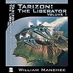 Tarizon: The Liberator: Tarizon Trilogy, Volume 1 | William Manchee