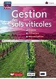 La gestion des sols viticoles