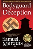 Bodyguard of Deception (World War Two Trilogy) (Volume 1)