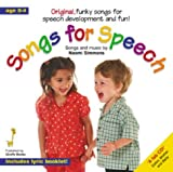 Songs for Speech: Original, Funky Songs for Speech Development and Fun!