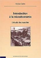 Introduction à la microéconomie - L'étude des marchés