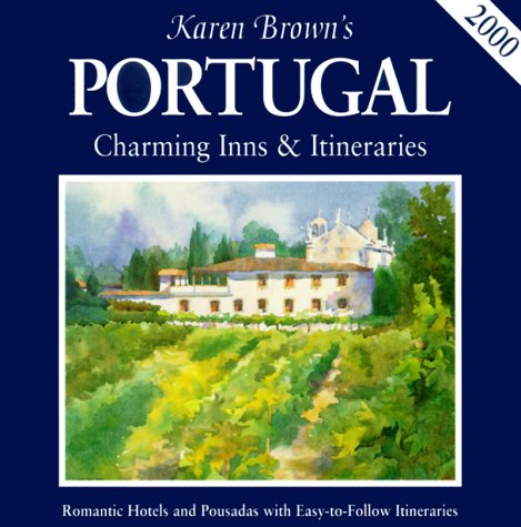 Image for Karen Brown's Portugal: Charming Inns & Itineraries 2000