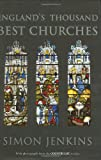 England's Thousand Best Churches (0713992816) by Jenkins, Simon