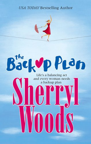The Backup Plan, Sherryl Woods