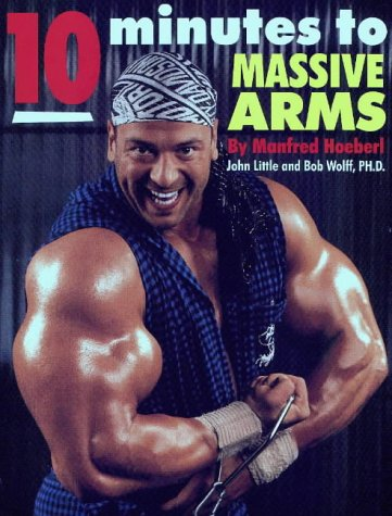 10 Minutes to Massive Arms