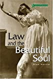Law & the Beautiful Soul (Glasshouse) (1904385303) by Norrie, Alan