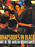 Rhapsodies in Black: Art of the Harlem Renaissance (0520212681) by Powell, Richard J.